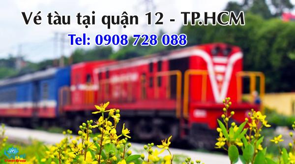 Vé tàu tại quận 12 TPHCM